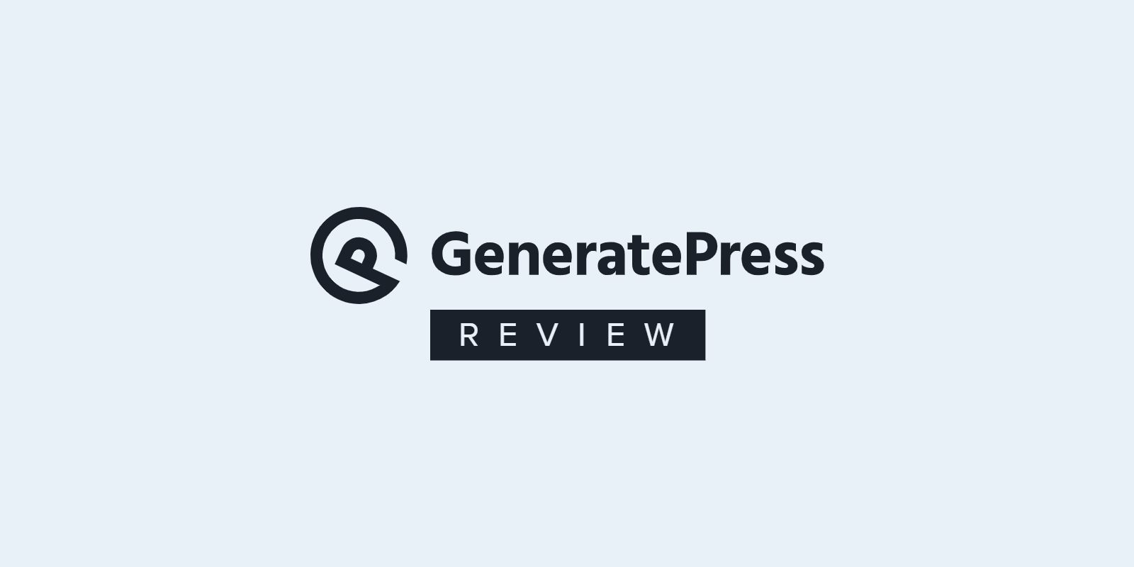 GeneratePress Review — Possibly the Best WordPress Theme in 2021